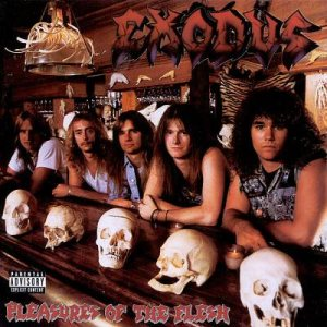 Exodus - Pleasures of the Flesh cover art