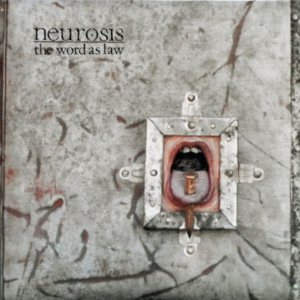 Neurosis - The Word as Law cover art