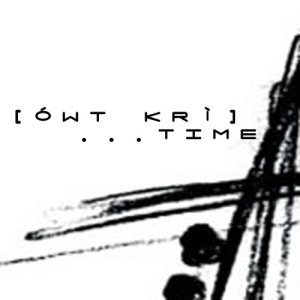 [ówt krí] - ...time cover art