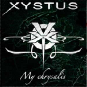 Xystus - My Chrysalis cover art