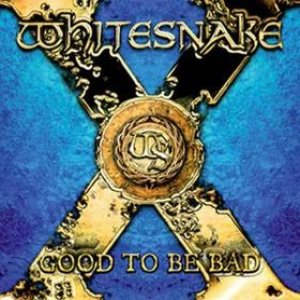 Whitesnake - Good to Be Bad cover art