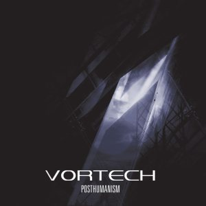Vortech - Posthumanism cover art