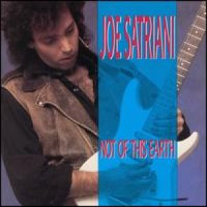 Joe Satriani - Not of This Earth cover art