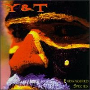 Y&T - Endangered Species cover art