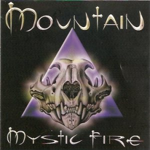 Mountain - Mystic Fire cover art