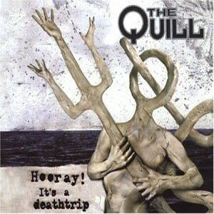 The Quill - Hooray! It's a Deathtrip cover art