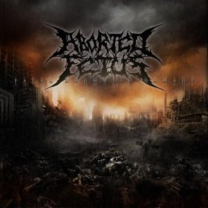 Aborted Fetus - Fatal Dogmatic Damage cover art