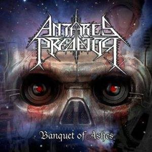 Antares Predator - Banquet of Ashes cover art