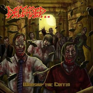 Deceased - Worship the Coffin cover art