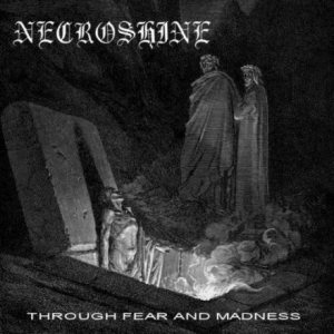 Necroshine - Through Fear and Madness cover art