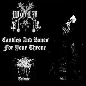 Wolf - Candles and Bones for Your Throne (DARK THRONE tribute) cover art