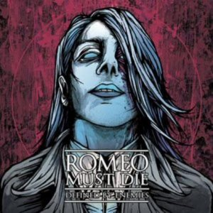 Romeo Must Die - Defined by Enemies cover art