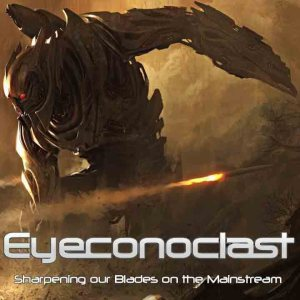 Eyeconoclast - Sharpening Our Blades on the Mainstream cover art
