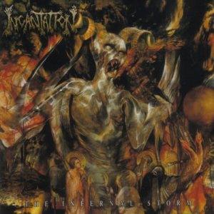 Incantation - The Infernal Storm cover art