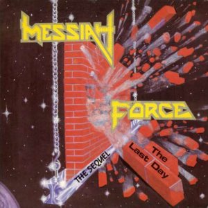 Messiah Force - The Sequel cover art