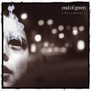 End of Green - Killhoney cover art