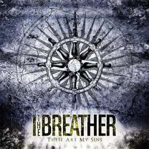 I The Breather - These Are My Sins cover art