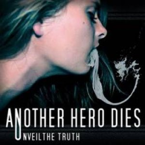 Another Hero Dies - Unveil the Truth cover art
