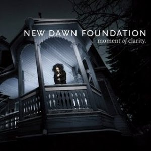 New Dawn Foundation - Moment of Clarity cover art