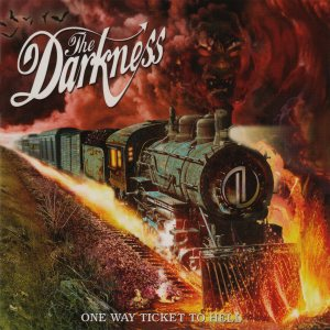 The Darkness - One Way Ticket to Hell... and Back cover art