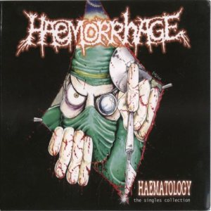Haemorrhage - Haematology: the Singles Collection cover art