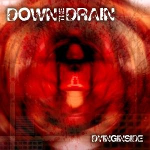 Down the Drain - Dying Inside cover art