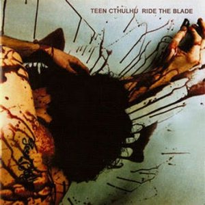 Teen Cthulhu - Ride the Blade cover art