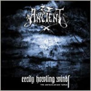 Ancient - Eerily Howling Winds - the Antediluvian Tapes cover art