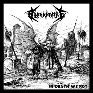 Bloodstrike - In Death We Rot cover art