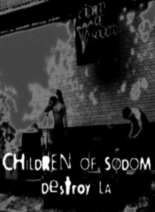 Children Of Sodom - Children of Sodom destroy LA cover art
