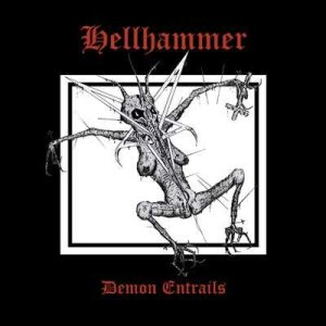 Hellhammer - Demon Entrails cover art