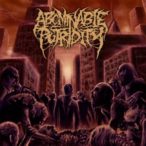 Abominable Putridity - In the End of Human Existence cover art
