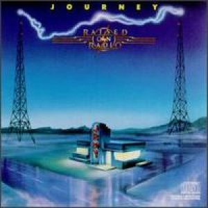 Journey - Raised on Radio cover art