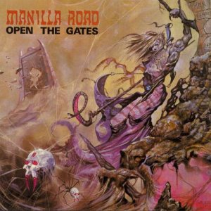 Manilla Road - Open the Gates cover art
