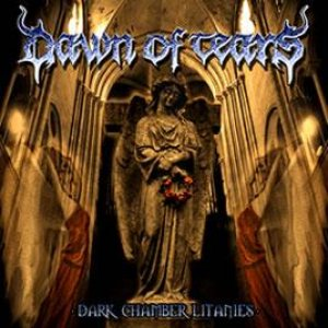 Dawn Of Tears - Dark chamber litanies cover art