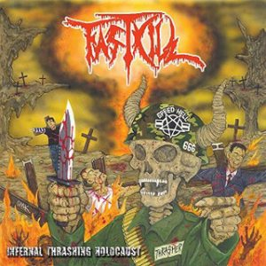 Fastkill - Infernal Thrashing Holocaust cover art