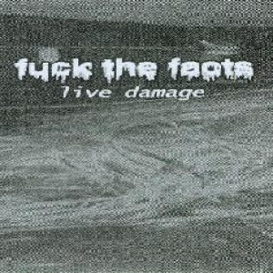 Fuck the Facts - Live Damage cover art