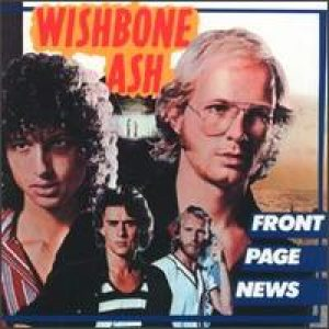 Wishbone Ash - Front Page News cover art