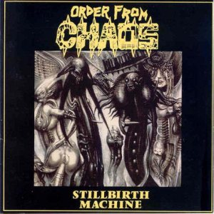 Order From Chaos - Stillbirth Machine cover art