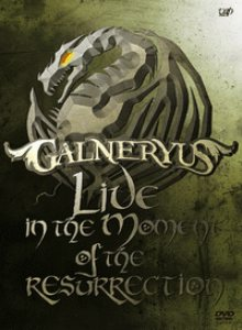 Galneryus - Live in the Moment of the Resurrection cover art