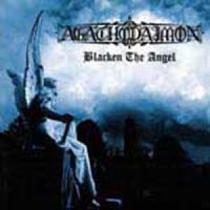 Agathodaimon - Blacken the Angel cover art