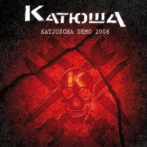 Katjuscha - Demo 2008 cover art