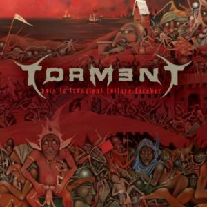 Torment - Pain Is Transient, Failure Forever' cover art