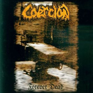 Coercion - Forever Dead cover art