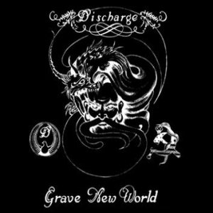 Discharge - Grave New World cover art