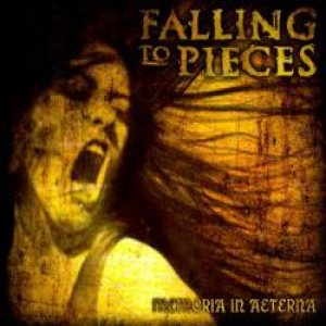 Falling to Pieces - Memoria in Aeterna cover art