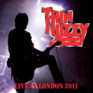 Thin Lizzy - Live in London 2011 / 22.01.2011 Hammersmith Apollo cover art