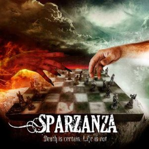 Sparzanza - Death Is Certain, Life Is Not cover art
