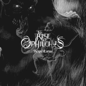 The Rise of Ophiuchus - Serpentarius cover art
