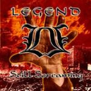 Legend - Still Screaming cover art